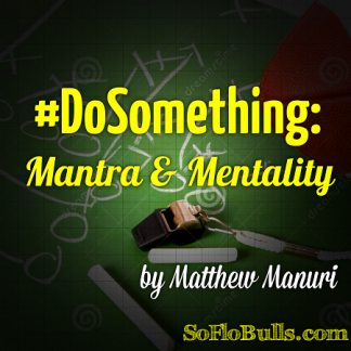 DoSomething: Mantra & Mentality by Matthew Manuri