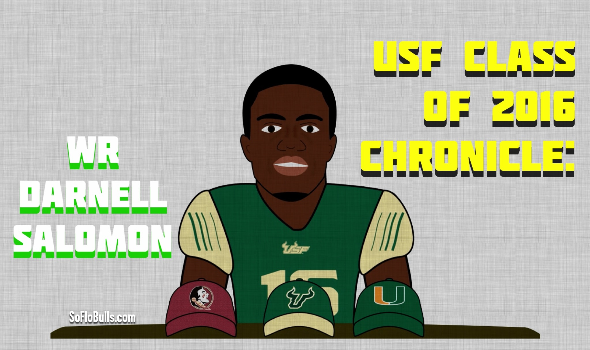 USF Class of 2016 Chronicle-WR Darnell Salomon by Matthew Manuri SoFloBulls.com (2046x1215)