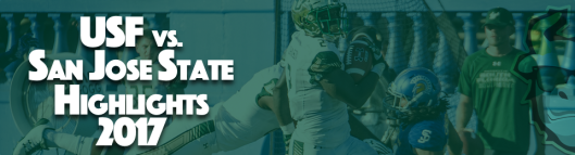 🎥 South Florida vs. San Jose State Highlights 2017 Article Featured Image by Matthew Manuri | SoFloBulls.com (960x260)